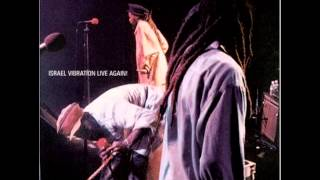 israel vibration -same song live again