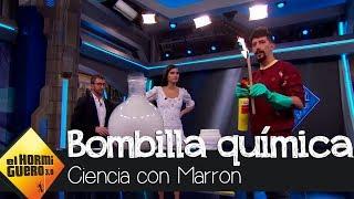 Marron sorprende con una bombilla química gigante - El Hormiguero 3.0