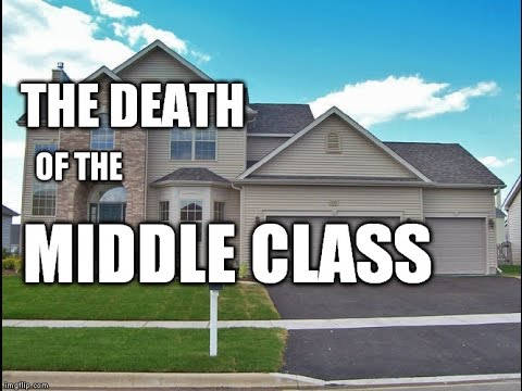 The Death of the Middle Class