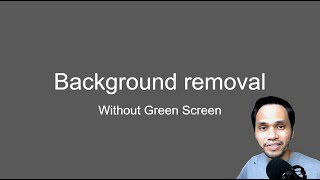 How to Remove Background in webcam WITHOUT green screen for OBS