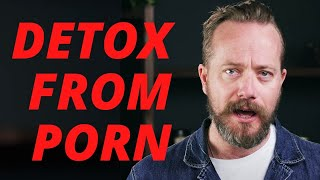 How to QUIT Porn Now! (FREE 21-DAY Detox)