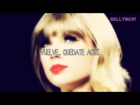 Come Back. Be here - Taylor Swift - Traducida al español