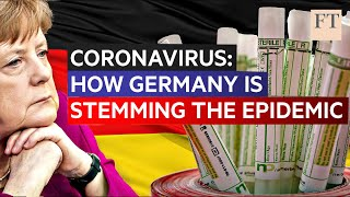 Coronavirus: how Germany is containing the epidemic | FT