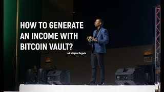 How to generate an income with Bitcoin Vault?