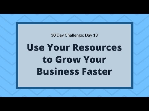 Using Your Resources Will Help You Build Your Business Faster