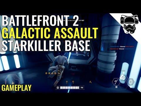 Star Wars Battlefront 2 - STARKILLER BASE - GALACTIC ASSAULT GAMEPLAY