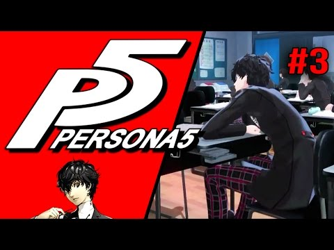 PERSONA 5 - First Day at School! #3