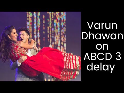 ABCD 3 : Varun Dhawan reacts to reports of the film being rescheduled