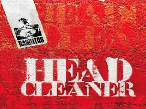 Headcleaner banditos