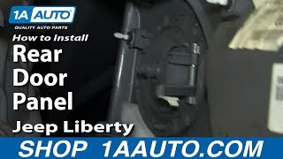 How To Install Replace Remove Rear Door Panel 2002-07 Jeep Liberty
