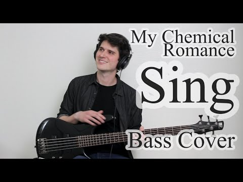 My Chemical Romance - Sing (Bass Cover With Tab)