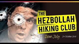 Dom Joly: Hezbollah Hiking Club