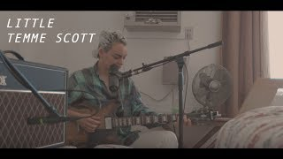 "Temme Scott - ""Little"" (Live in Yucca Valley)"