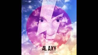 Al Axy - Never Go Back (Audio) YouTube Videos