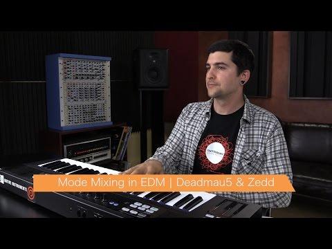 Mode Mixing in EDM | Deadmau5 & Zedd