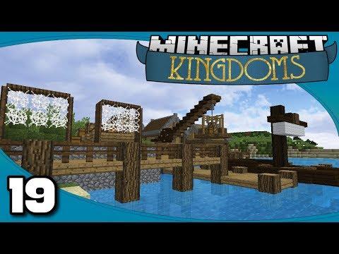 Kingdoms II - Ep. 19: Detailing the Docks