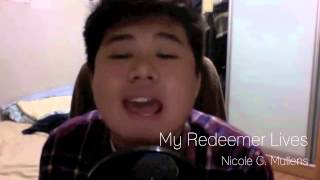 My Redeemer Lives - Nicole C. Mullen (covered by Dominic Chin & Joash Foo)