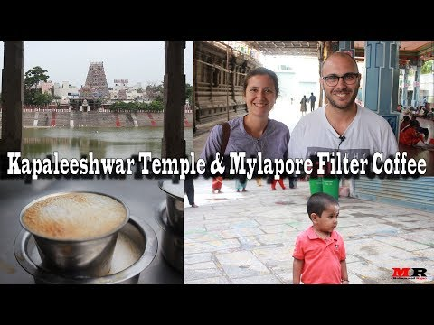 1000 Years Old Kapaleeshwarar Temple & Mylapore Filter Coffee | MR
