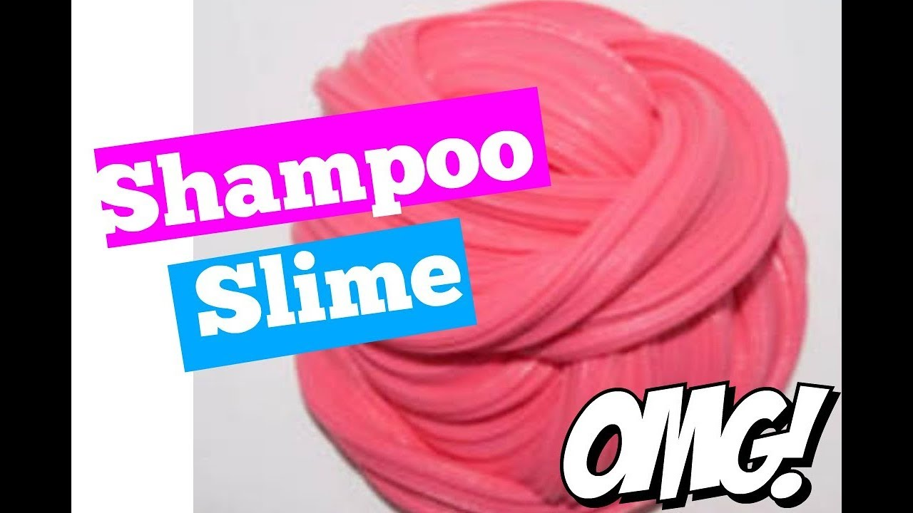 Cómo Hacer Slime Con Shampoo 2019 Como Hacer Slime