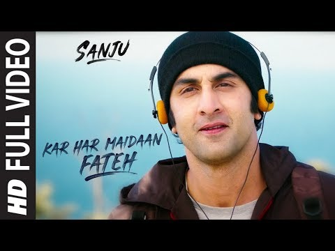 Mix - Sanju: KAR HAR MAIDAAN FATEH Full Video Song | Ranbir Kapoor | Rajkumar Hirani