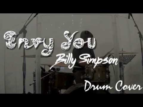 Envy You - Billy Simpson (Drum Cover)