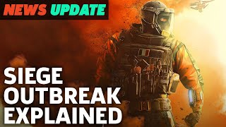 Rainbow Six Siege Outbreak Event Explained - GS News Update