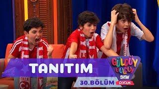 Güldüy Güldüy Show Çocuk 30. Bölüm Tanıtımı