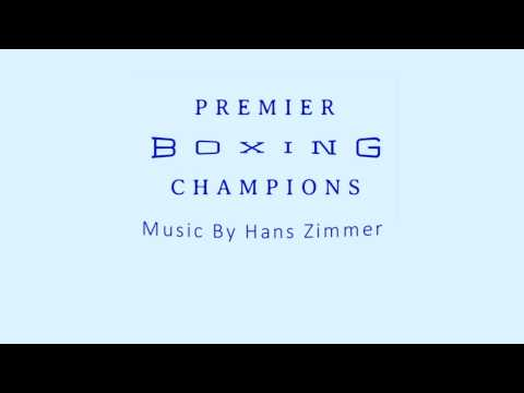 Premier Boxing Champions Soundtrack by Hans Zimmer: Theme Melody (Unofficial) )