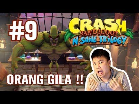 SALAH MINUM OBAT !! - Crash Bandicoot : N. Sane Trilogy [Indonesia] #9