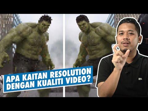 Apa Kaitan Resolution Dengan Kualiti Video?