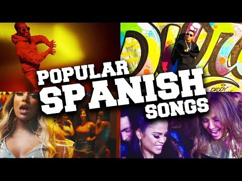 Top 100 Most Popular Spanish Pop Songs 2018