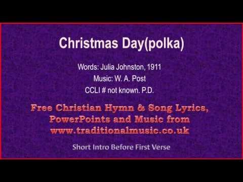 Christmas Day(Polka) - Christmas Carols Lyrics & Music
