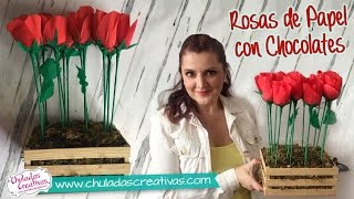 Rosas de Papel con Chocolates ideal para Mamá :: Chuladas Creativas