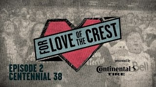 Tailgate with Centennial 38 | For Love of the Crest Episode 2