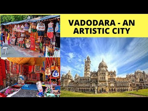 Fall in love with  Vadodara (Gujarat)- Garba, Shopping , Palaces, Handicraft , Gujarati Food