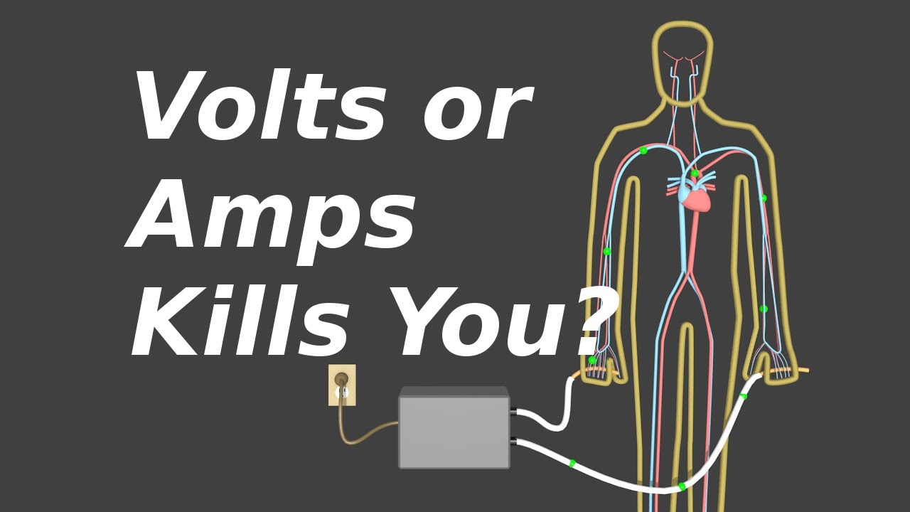 Do Volts or Amps Kill You? Voltage, Current and Resistance - YouTube
