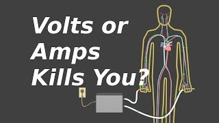 Do Volts or Amps Kill You Voltage Current and Resistance