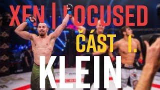 Ludovít Klein | Část 1. | XFN Focused