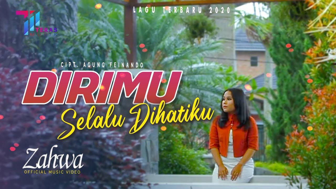 Zahwa - Dirimu Selalu Dihatiku ( Official Music Video ) Lagu Terbaru 2020