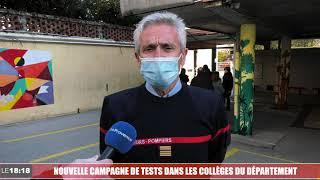 Le 18:18 - Covid-19: en attendant les vaccins, on teste dans les collèges des Bouches-du-Rhône