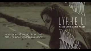 Never Gonna Love Again - Lykke Li