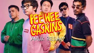 Pee Wee Gaskins Amuk Redam New Single MP3