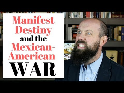 Manifest Destiny And The Mexican American War