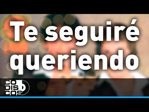 Binomio De Oro - Te Seguiré Queriendo | Audio