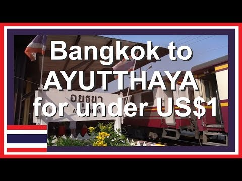 Thailand Travel Video: Bangkok Train to Ayutthaya Thailand Railway Stations