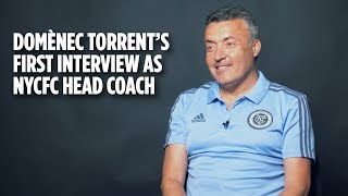 Domènec Torrent's First Interview As NYCFC Head Coach
