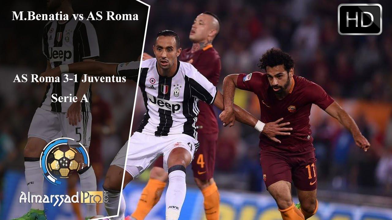 Mehdi Benatia vs AS Roma 14 05 2017 HD تحركات مهدي بنعطية أمام