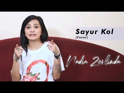 Sayur Kol (Cover) By. Nadia Zerlinda