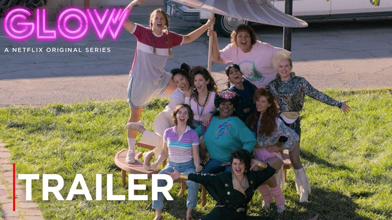 GLOW: Season 2 | Main Trailer [HD] | Netflix image