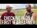 Checking in on a First Year Farmer